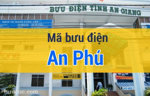 Mã bưu điện An Phú, An Giang