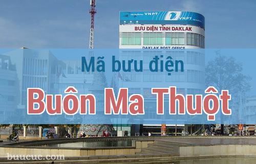 Mã bưu điện Buôn Ma Thuột, Đắk Lăk