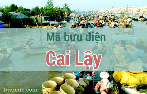 Mã bưu điện Cai Lậy, Tiền Giang