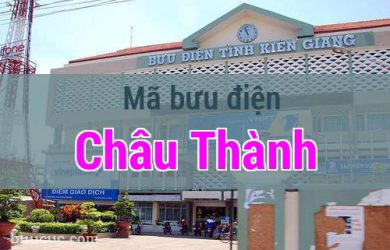 Mã bưu điện Châu Thành, Kiên Giang