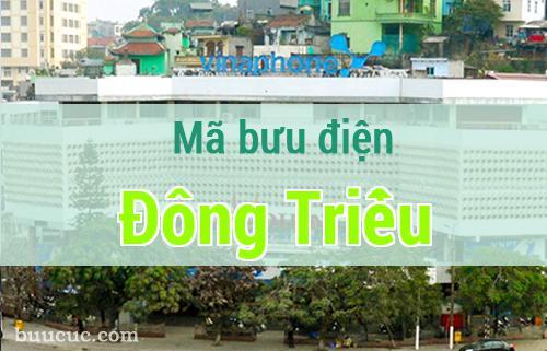 Mã bưu điện Đông Triều, Quảng Ninh