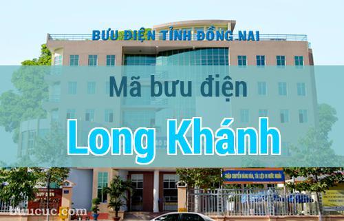 Mã bưu điện Long Khánh, Đồng Nai