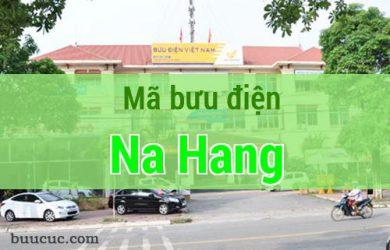 Mã bưu điện Na Hang, Tuyên Quang