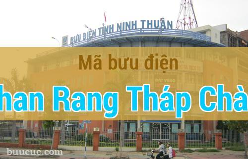 Mã bưu điện Phan Rang Tháp Chàm, Ninh Thuận