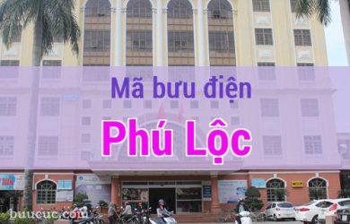 Mã bưu điện Phú Lộc, Thừa Thiên Huế