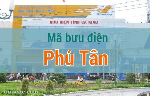Mã bưu điện Phú Tân, Cà Mau