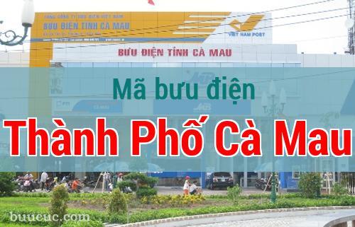 Mã bưu điện Thành Phố Cà Mau, Cà Mau