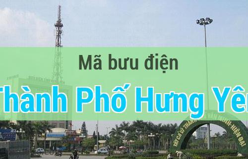 Mã bưu điện Thành Phố Hưng Yên, Hưng Yên