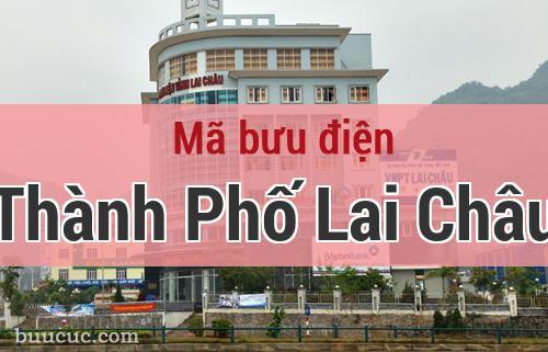 Mã bưu điện Thành Phố Lai Châu, Lai Châu