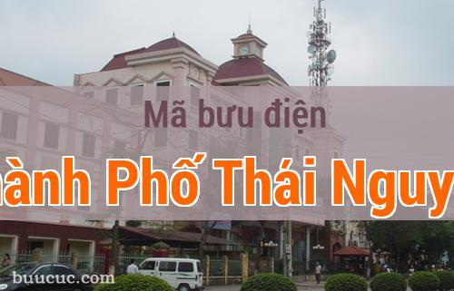 Mã bưu điện Thành Phố Thái Nguyên, Thái Nguyên