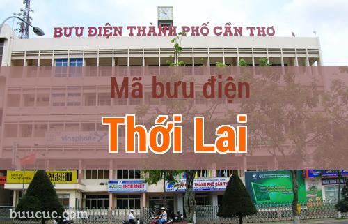 Mã bưu điện Thới Lai, Cần Thơ