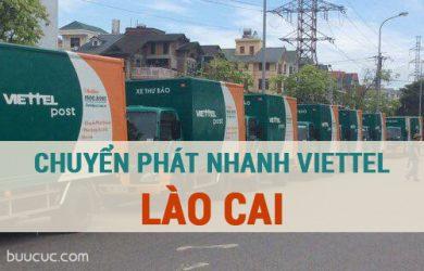Chuyển phát nhanh Viettel Lào Cai