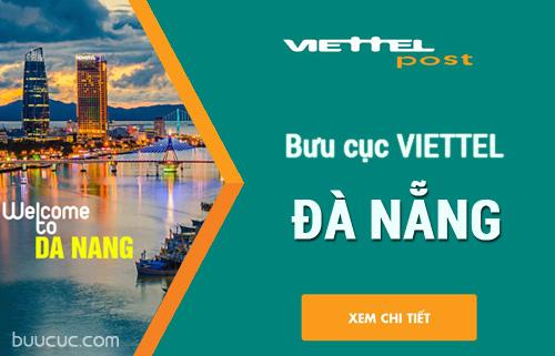 Tổng hợp địa chỉ bưu cục chuyển phát nhanh Viettelpost tại Đà Nẵng