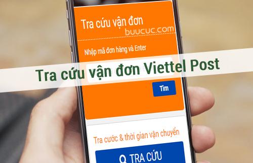 Cách tra cứu vận đơn Viettel Post, kiểm tra đơn hàng đang ở đâu ?