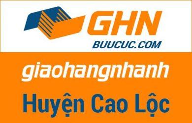 Bưu cục GHN Huyện Cao Lộc – Lạng Sơn