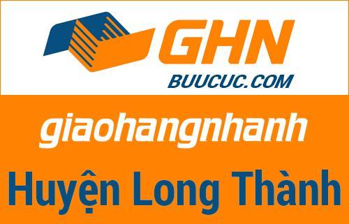 Bưu cục GHN Huyện Long Thành – Đồng Nai