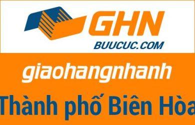 Bưu cục GHN Thành phố Biên Hòa – Đồng Nai
