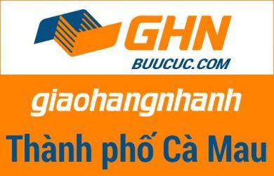 Bưu cục GHN Thành phố Cà Mau – Cà Mau