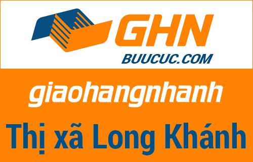 Bưu cục GHN Thị xã Long Khánh – Đồng Nai