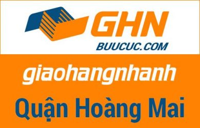 Bưu cục GHN Quận Hoàng Mai – Hà Nội