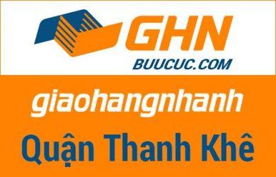 Bưu cục GHN Quận Thanh Khê – Đà Nẵng