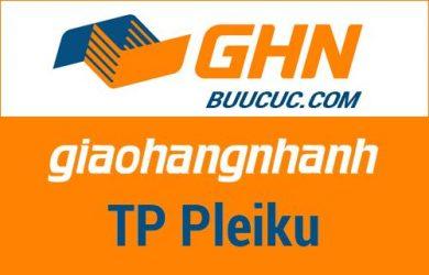 Bưu cục GHN Thành phố Pleiku – Gia Lai