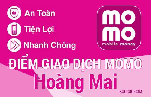 Điểm giao dịch MoMo Hoàng Mai, Hà Nội