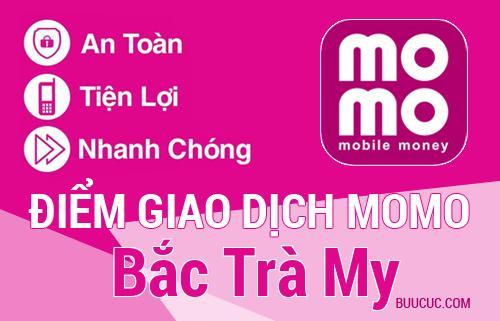 Điểm giao dịch MoMo Huyện Bắc Trà My, Quảng Nam
