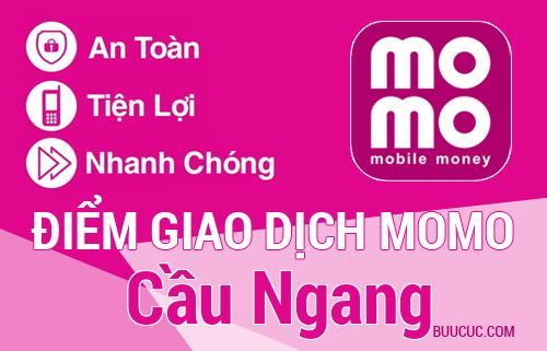 Điểm giao dịch MoMo Huyện Cầu Ngang, Trà Vinh