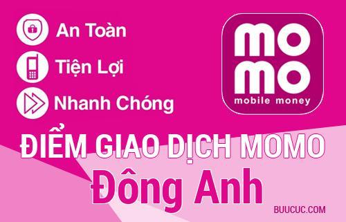 Điểm giao dịch MoMo Huyện Đông Anh, Hà Nội