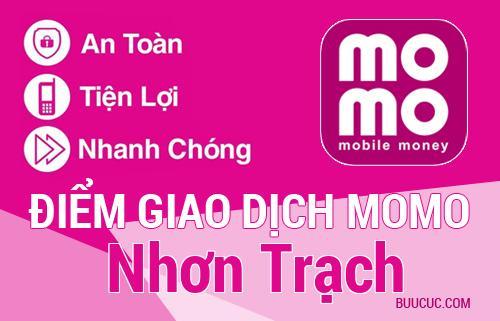 Điểm giao dịch MoMo Huyện Nhơn Trạch, Ðồng Nai