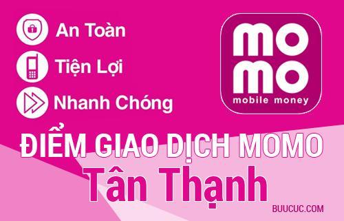 Điểm giao dịch MoMo Huyện Tân Thạnh, Long An