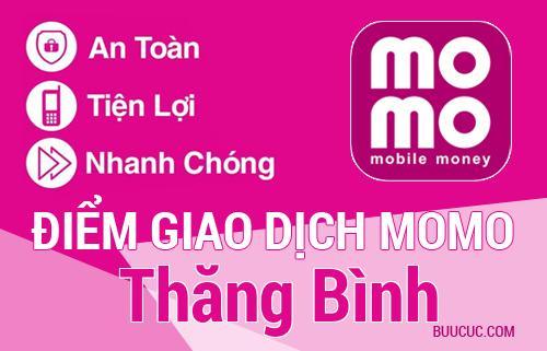 Điểm giao dịch MoMo Huyện Thăng Bình, Quảng Nam