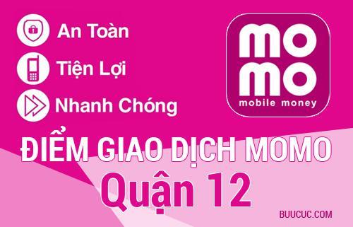 Điểm giao dịch MoMo Quận 12, Hồ Chí Minh