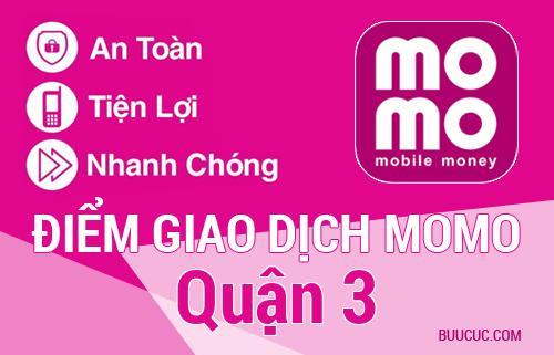 Điểm giao dịch MoMo Quận 3, Hồ Chí Minh