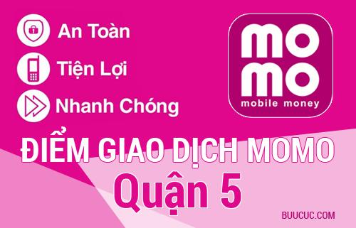Điểm giao dịch MoMo Quận 5, Hồ Chí Minh