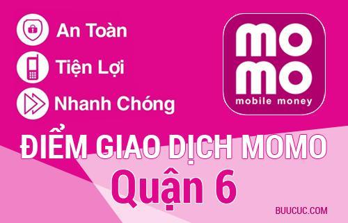 Điểm giao dịch MoMo Quận 6, Hồ Chí Minh