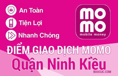 Điểm giao dịch MoMo Quận Ninh Kiều, Cần Thơ