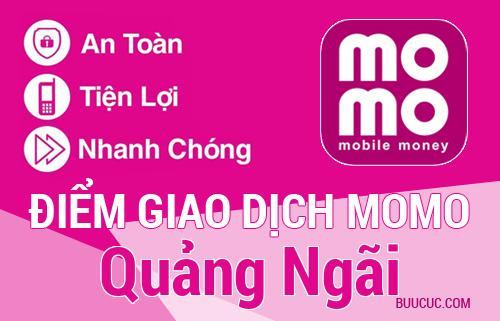 Điểm giao dịch MoMo Quảng Ngãi