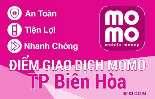 Điểm giao dịch MoMo TP Biên Hòa, Ðồng Nai